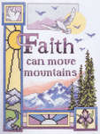 Click for more details of Faith Can Move Mountains (cross-stitch kit) by Janlynn