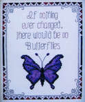 Click for more details of If Nothing Ever Changed (cross-stitch pattern) by Designs by Lisa