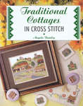 Click for more details of Traditional Cottages in Cross Stitch (paperback) by Angela Beazley