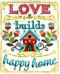Click for more details of Love Builds a Happy Home (cross stitch) by Tiny Modernist
